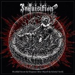 Inquisition (USA) : Bloodshed Across the Empyrean Altar Beyond the Celestial Zenith